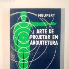 Libros de segunda mano - NEUFERT ARTE DE PROJETAR EM ARQUITECTURA - 107672471