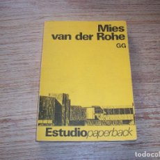 Livres d'occasion: MIES VAN DER ROHE . GUSTAVO GILI. . Lote 108046007