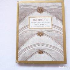 Libros de segunda mano - LIBRO IBERDROLA UN SIGLO DE RESTAURACIONES DEL PATRIMONIO HISTORICO-ARTISTICO - 108754411