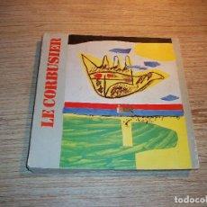 Libros de segunda mano: LE CORBUSIER . DISGNI DESSINS DRAWINGS . OFFICINA EDIZIONI . ROMA . 1978 .1ª EDICIÓN. Lote 108767131