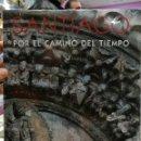 Libros de segunda mano: SANTIAGO POR EL CAMINO DEL TIEMPO,UNA GUIA MEDIEVAL EDICIONES SAN MARCOS 2004 LIBRO NUEVO EN SU PLAS. Lote 108787707