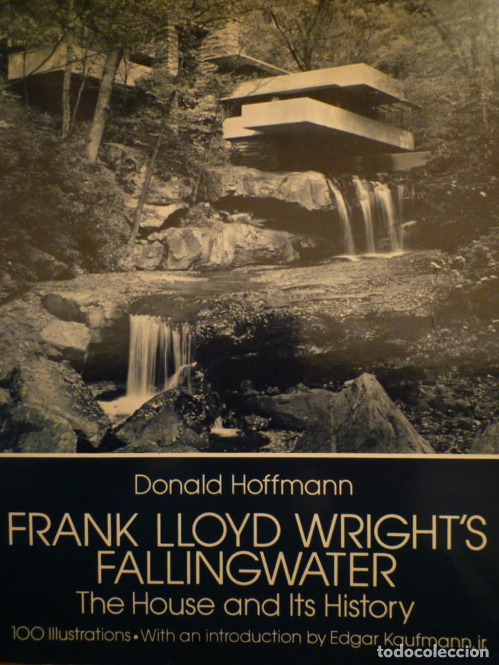 FRANK LLOYD. FALLINGWATER. THE HOUSE AND ITS HISTORY. DOVER PUBLICATIONS. NUEVA YORK. 1978 (Libros de Segunda Mano - Bellas artes, ocio y coleccionismo - Arquitectura)