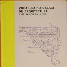 Libros de segunda mano: VOCABULARIO BASICO DE ARQUITECTURA.JOSE RAMON PANIAGUA-CATEDRA -2009. Lote 109358447