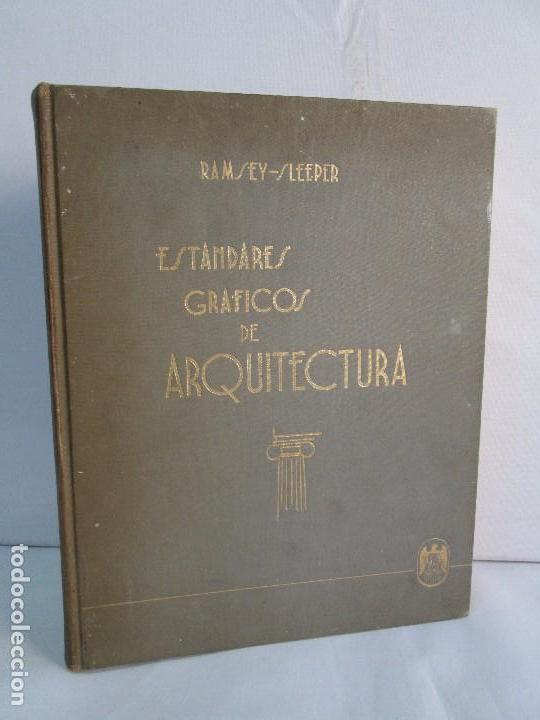 ESTANDARES GRAFICOS DE ARQUITECTURA. RAMSEY - SLEEPER. U. TIPOGRAFICA EDITORIAL HISPANO AMERICA 1962 (Libros de Segunda Mano - Bellas artes, ocio y coleccionismo - Arquitectura)