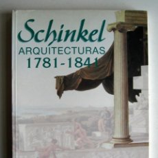 Libros de segunda mano: SCHINKEL. ARQUITECTURAS 1781 - 1841. CATÁLOGO EXPOSICIÓN MOPU 1989. Lote 110045131