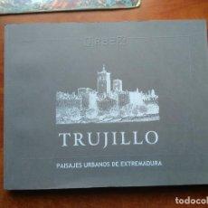 Libros de segunda mano: TRUJILLO. PAISAJES URBANOS DE EXTREMADURA.. Lote 110085851