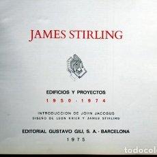 Libros de segunda mano: JAMES STIRLING - EDIFICIOS Y PROYECTOS 1950 - 1974 - GUSTAVO GILI. Lote 110277655