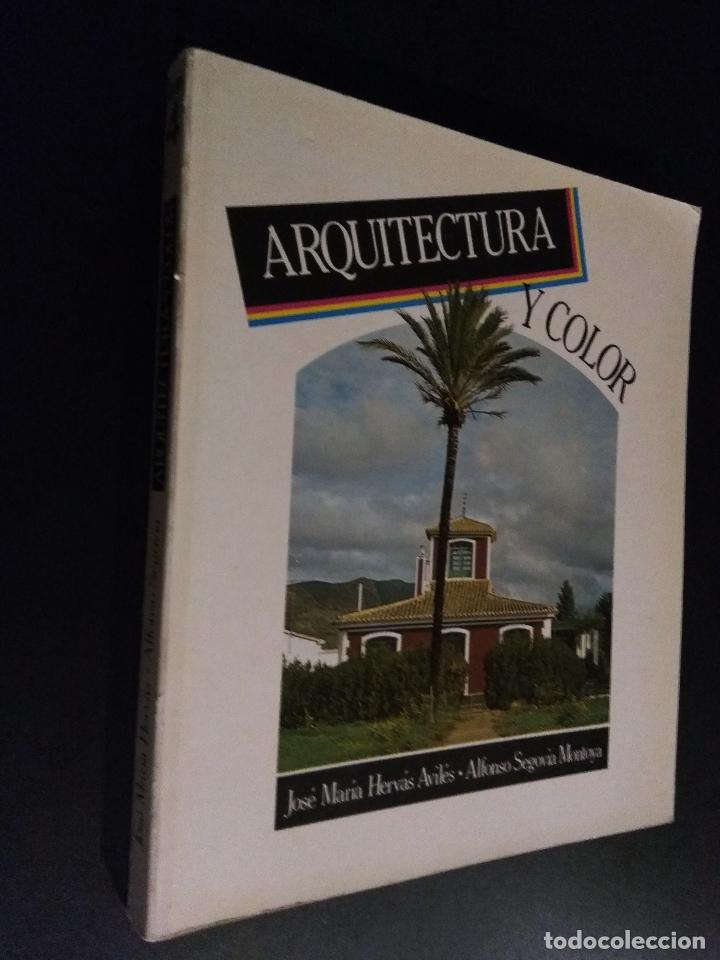 ARQUITECTURA Y COLOR. HERVÁS AVILÉS, JOSÉ MARÍA - ALFONSO SEGOVIA MONTOYA (Libros de Segunda Mano - Bellas artes, ocio y coleccionismo - Arquitectura)