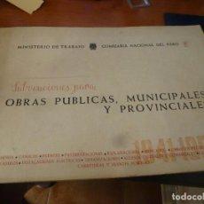 Libros de segunda mano: SUBVENCIONES PARA OBRAS PUBLICAS, MUNICIPALES Y PROVINCIALES, 1941 - 1955 MINISTERIO DE TRABAJO. Lote 110615391