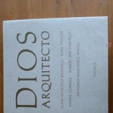 Libros de segunda mano: DIOS ARQUITECTO. J. B. VILLALPANDO Y EL TEMPLO DE SALOMON. EDICION A CARGO DE JUAN ANTONIO RAMIREZ . Lote 45514149
