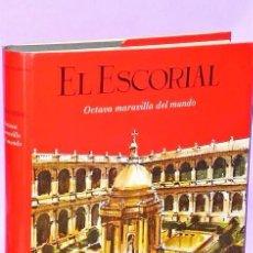 Libros de segunda mano: EL ESCORIAL OCTAVA MARAVILLA DEL MUNDO. Lote 111511919