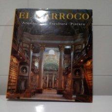 Libros de segunda mano: EL BARROCO ARQUITECTURA PINTURA Y ESCULTURA. Lote 111601287