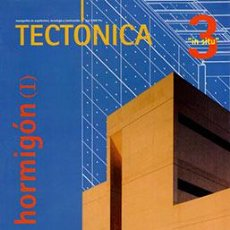 Libros de segunda mano: TECTÓNICA 3 HORMIGÓN (I) IN SITU - REVISTA ARQUITECTURA. Lote 268943899