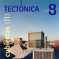 Libros de segunda mano: TECTÓNICA 8 CUBIERTAS (II) INCLINADAS - REVISTA ARQUITECTURA. Lote 111981299