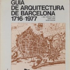 Libros de segunda mano: GUÍA DE ARQUITECTURA DE BARCELONA 1716-1977. Lote 112051763