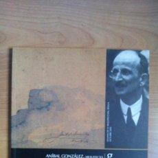 Libros de segunda mano: ANIBAL GONZÁLEZ. SEMANA DE LA ARQUITECTURA DE SEVILLA. COAS 2002. Lote 112142067