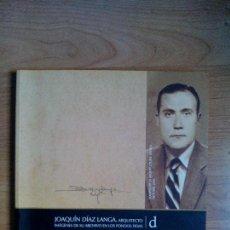 Libros de segunda mano: JOAQUÍN DÍAZ LANGA. SEMANA DE LA ARQUITECTURA DE SEVILLA. COAS 2004. Lote 112142219