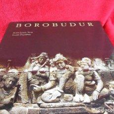 Libros de segunda mano: BOROBUDUR, (JEAN-LOUIS NOU Y LOUIS FRÉDERIC), MOLEIRO EDITOR, 1994. Lote 112403895