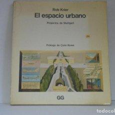 Libros de segunda mano - El espacio urbano, Rob Krier - 112614999