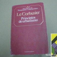 Libros de segunda mano: LE CORBUSIER: PRINCIPIOS DE URBANISMO (LA CARTA DE ATENAS). (DISCURSO PRELIMINAR:JEAN GIRADOUX) .... Lote 112965919