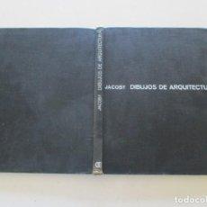 Libros de segunda mano: HELMUY JACOBY. DIBUJOS DE ARQUITECTURA. RMT85649. . Lote 113059691