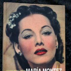 Libros de segunda mano: MARIA MONTEZ - LA REINA DEL TECNICOLOR - ANTONIO PEREZ ARNAY / TERENCI MOIX - TAPA DURA. Lote 113249959