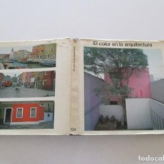 Libros de segunda mano: MARTINA DÜTTMANN, FRIEDRICH SCHMUCK, JOHANNES UHL. EL COLOR EN LA ARQUITECTURA. RM85780.. Lote 225122957
