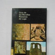 Libros de segunda mano: GUIA DE LAS MURALLAS ROMANAS DE LUGO. VILELA, - ADOLFO DE ABEL. - TDK81. Lote 113671399