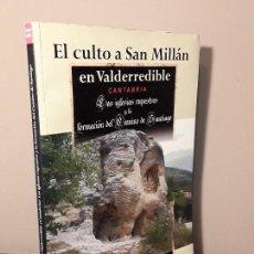 Libros de segunda mano: EL CULTO A SAN MILLÁN EN VALDEDERRIBLE CANTABRIA - GREGORY KAPLAN - IGLESIAS RUPESTRES. Lote 113698699