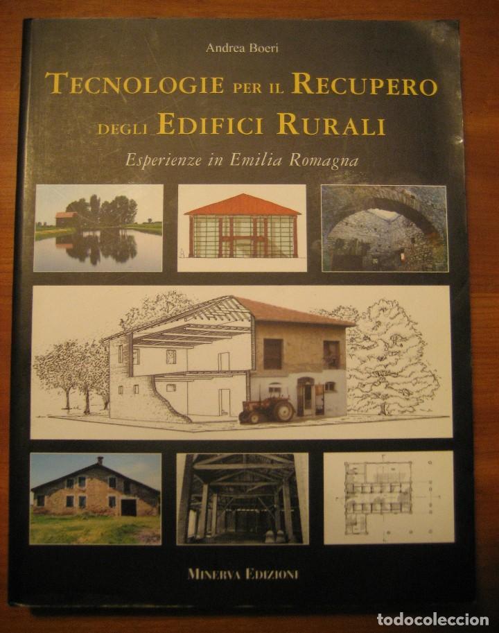 TECNOLOGIE PER IL RECUPERO DEGLI EDIFICI RURALI. ESPERIENZE IN EMILIA ROMAGNA. (Libros de Segunda Mano - Bellas artes, ocio y coleccionismo - Arquitectura)