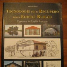 Libros de segunda mano: TECNOLOGIE PER IL RECUPERO DEGLI EDIFICI RURALI. ESPERIENZE IN EMILIA ROMAGNA.. Lote 113952495