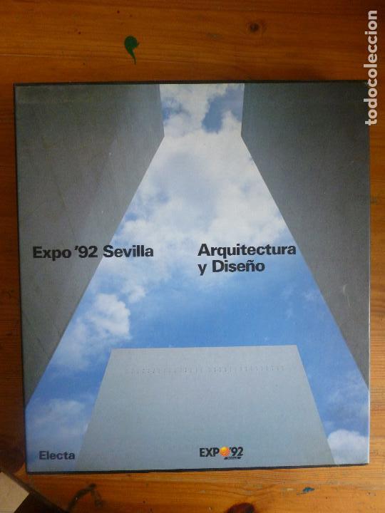 EXPO'92 SEVILLA: ARQUITECTURA Y DISEÑO VV. AA PUBLICADO POR ELECTA. (1992) (Libros de Segunda Mano - Bellas artes, ocio y coleccionismo - Arquitectura)