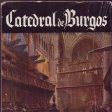Libros de segunda mano: CATEDRAL DE BURGOS. GARRIDO HERNANDO, MARTÍN / MESTRES CABANES, JOSÉ. . Lote 114182155