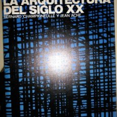 Libros de segunda mano: LA ARQUITECTURA DEL SIGLO XX.. Lote 114203123