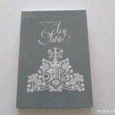 Libros de segunda mano: MANUEL GARCÍA-MARTÍN. EL HOSPITAL DE SAN PABLO. RMT85806. . Lote 114330115