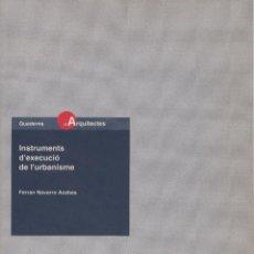 Libros de segunda mano: INSTRUMENTS D'EXECUCIÓ DE L'URBANISME. Lote 114398187
