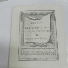 Libros de segunda mano: REGLA DE LAS CINCO ÓRDENES DE ARQUITECTURA COAM 1994 VIGNOLA 1507-1573 FACSIMIL. Lote 114531551