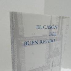 Libros de segunda mano: EL CASÓN DEL BUEN RETIRO. REMODELACIÓN Y AMPLIACIÓN 2004 - ARQUITECTURA. Lote 114531887