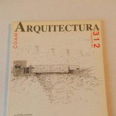 Libros de segunda mano: ARQUITECTURA 311 (COAM) REVISTA 1997 . Lote 114538155