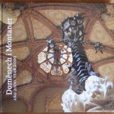 Libros de segunda mano: DOMÈNECH I MONTANER AÑO 2000. Lote 114624391