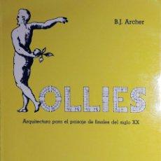 Libros de segunda mano: FOLLIES : ARQUITECTURA PARA EL PAISAJE DE FINALES DEL SIGLO XX / B. J. ARCHER. EXPOSICIÓN, 1984. Lote 115043475