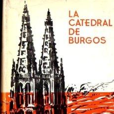 Libros de segunda mano: LÓPEZ MATA : LA CATEDRAL DE BURGOS (HIJOS DE SANTIAGO RODRÍGUEZ, 1966). Lote 115100923