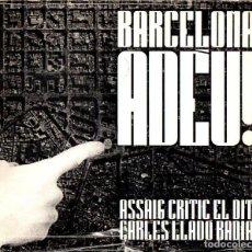 Libros de segunda mano: CARLES LLADÓ BADÍA : BARCELONA ADÉU (1971). Lote 115104063