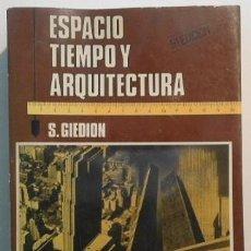 Libros de segunda mano: ESPACIO, TIEMPO Y ARQUITECTURA, DE SIGFRIDO GIEDION. Lote 115208914