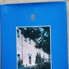 Libros de segunda mano: REAL FUNDACIÓN DEL CONVENTO DE SANTA ISABEL DE MADRID. (ARTE RELIGIOSO. ARQUITECTURA ). Lote 115238675