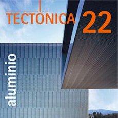 Libros de segunda mano: TECTÓNICA 22 ALUMINIO - REVISTA ARQUITECTURA. Lote 214244165