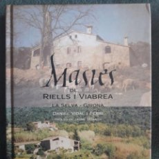 Libros de segunda mano: MASIES DE RIELLS I VIABREA / DANIEL VIDAL I FERRI / 1ª EDICIÓN / EN CATALÁN. Lote 115557199