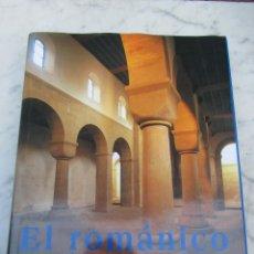 Libros de segunda mano: EL ROMANICO ARQUITECTURA ESCULTURA PINTURA 1996. Lote 115584431