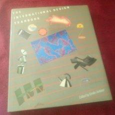 Libros de segunda mano: BONITO LIBRO THE INTERNATIONAL DESIGN YEAR BOOK DISEÑO EMILIO AMBAZ 1986. Lote 115662863