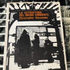 Libros de segunda mano: 'LA ESTRUCTURA DEL MEDIO AMBIENTE', DE CHRISTOPHER ALEXANDER. TUSQUETS EDITOR, 1971.. Lote 115836259